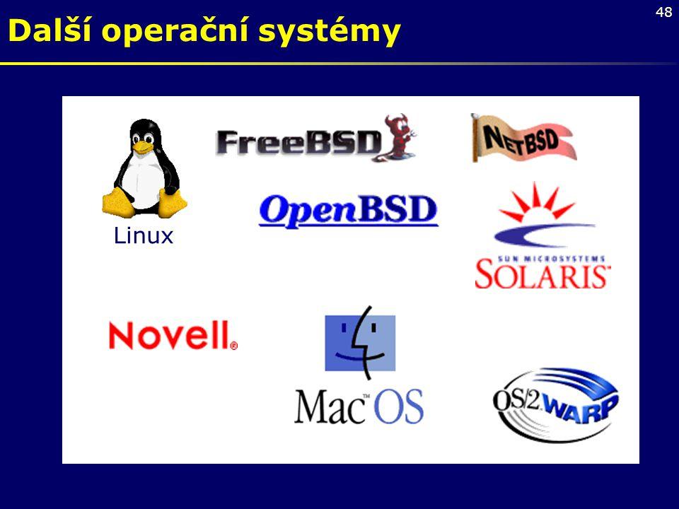 48 Linux Další operační systémy