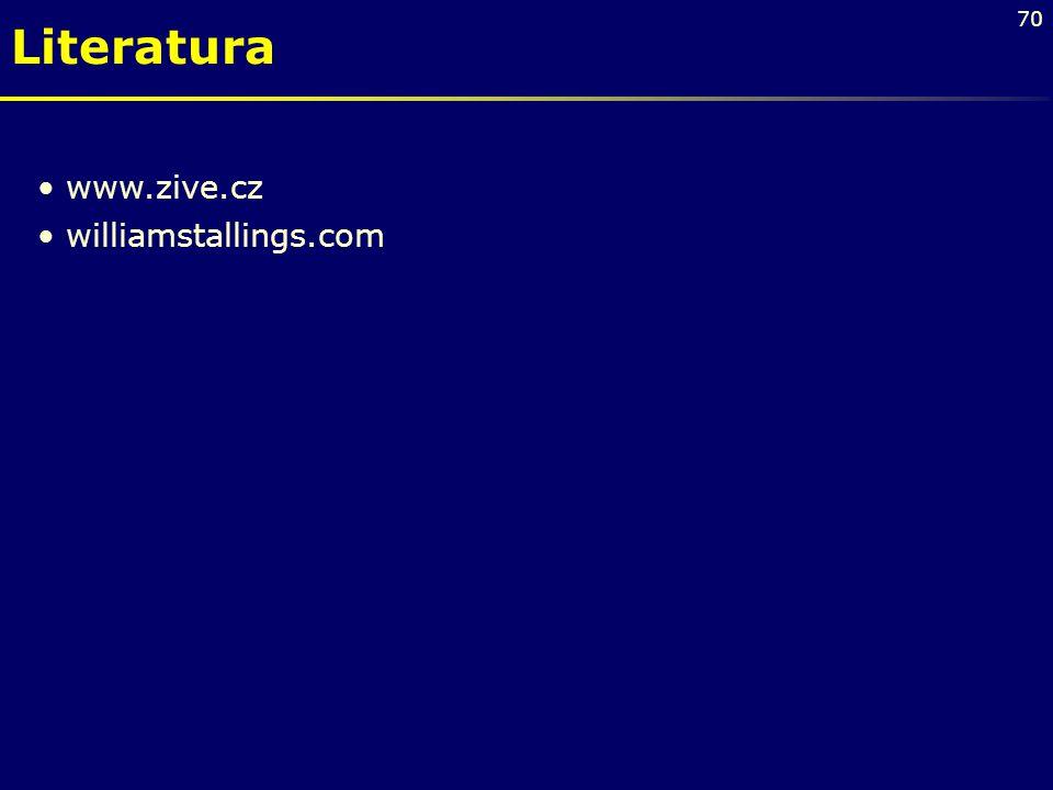 70 www.zive.cz williamstallings.com Literatura