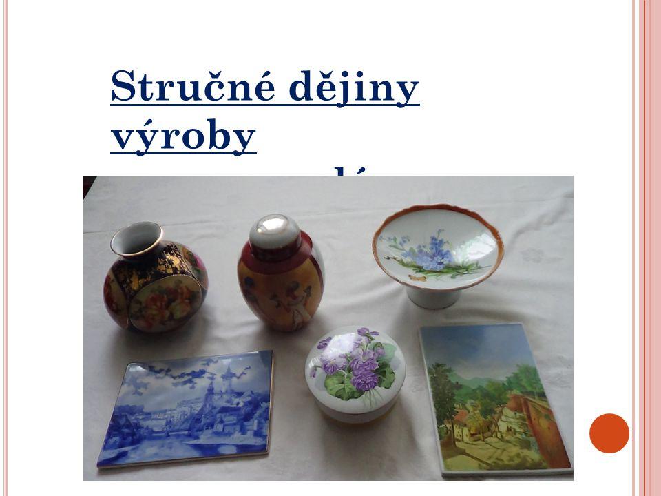Stručné dějiny výroby porcelánu