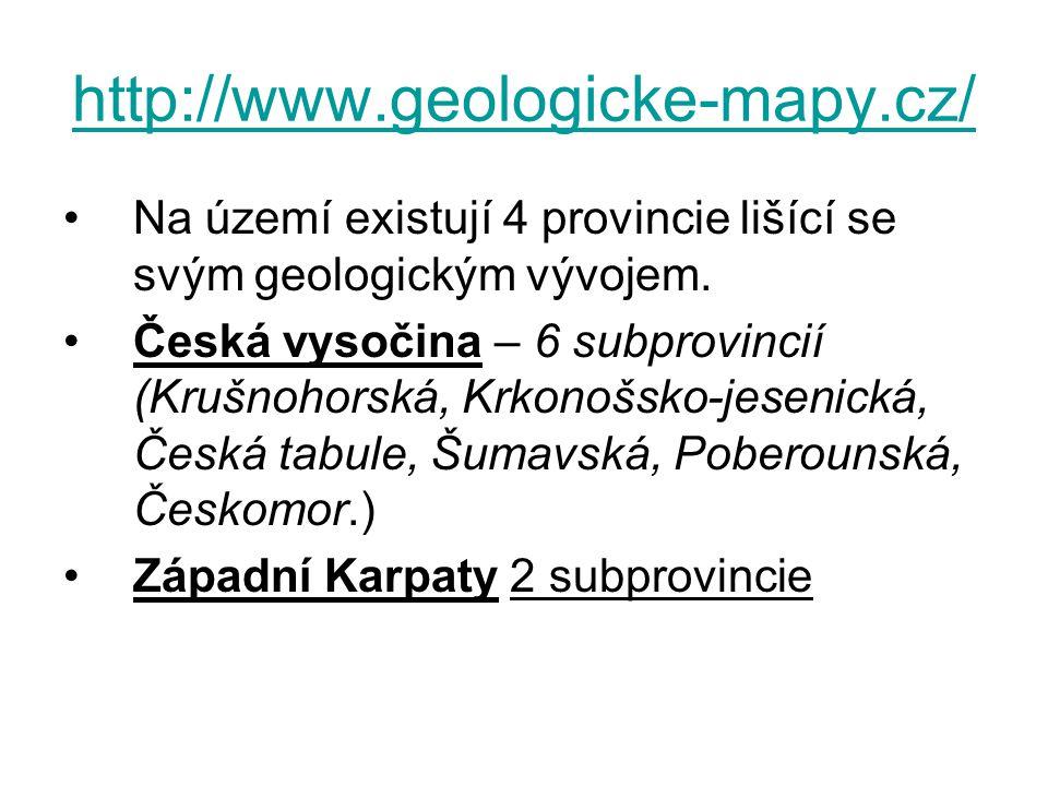 http://www.geologicke-mapy.cz/ Na území existují 4 provincie lišící se svým geologickým vývojem. Česká vysočina – 6 subprovincií (Krušnohorská, Krkono