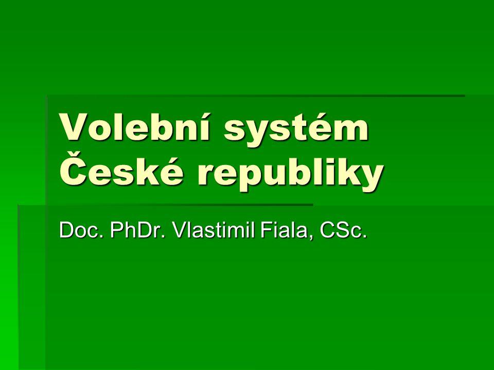 Volební systém ČR  3% hlasů nárok na finanční kompenzaci  90 Kč  ÚS zrušil 3%, nový zákon 2%, snížen příspěvek na 30 Kč (1999)  ÚS opět zrušil  2002 – 1,5% a výše příspěvku na 100 Kč