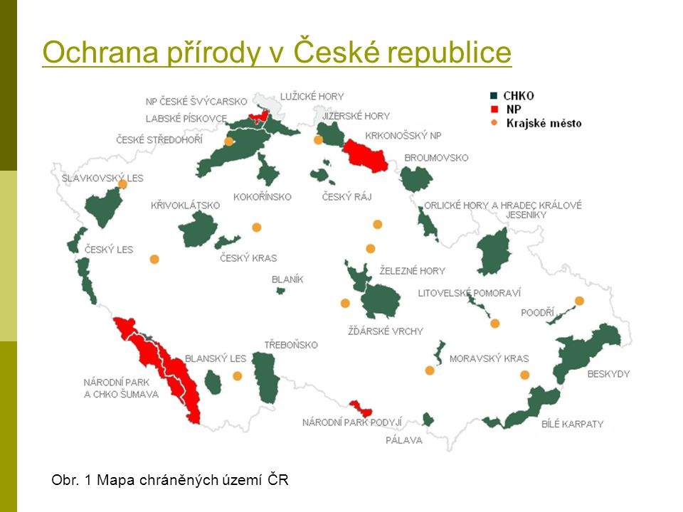 Ochrana přírody v České republice Obr. 1 Mapa chráněných území ČR