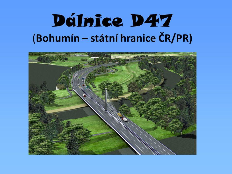 Dálnice D47 (Bohumín – státní hranice ČR/PR)