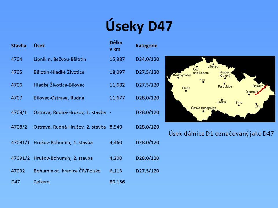Úseky D47 Úsek dálnice D1 označovaný jako D47
