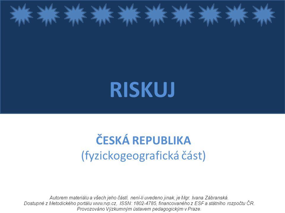 Pojmenujte dva národní parky ležící na jihu ČR?  ŠUMAVA, PODYJÍ