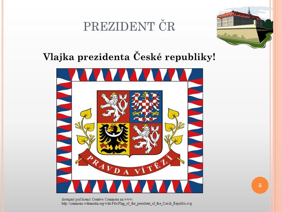 PREZIDENT ČR Vlajka prezidenta České republiky.