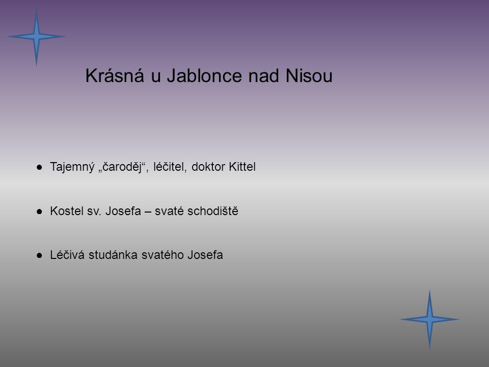 """Krásná u Jablonce nad Nisou ● Tajemný """"čaroděj , léčitel, doktor Kittel ● Kostel sv."""