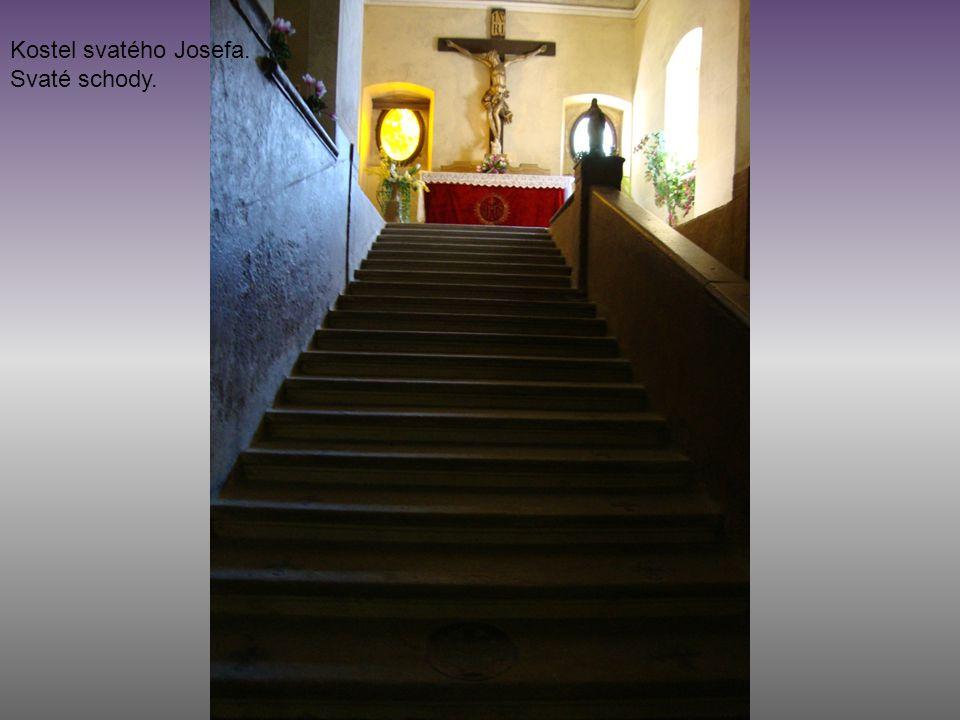 Kostel svatého Josefa. Svaté schody.