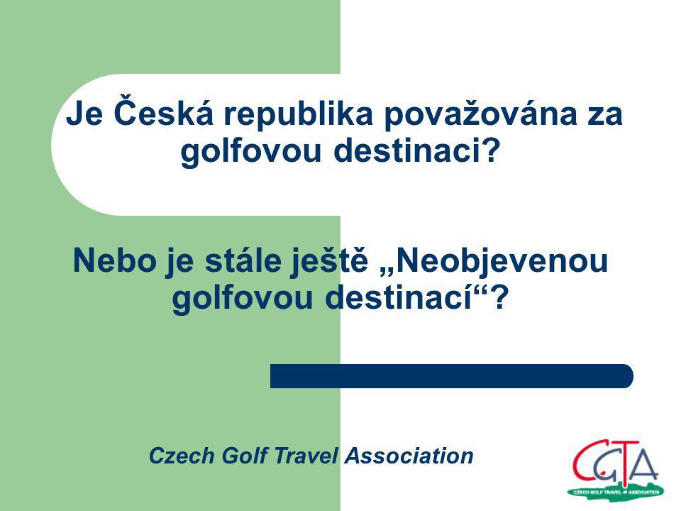 Je Česká republika považována za golfovou destinaci.