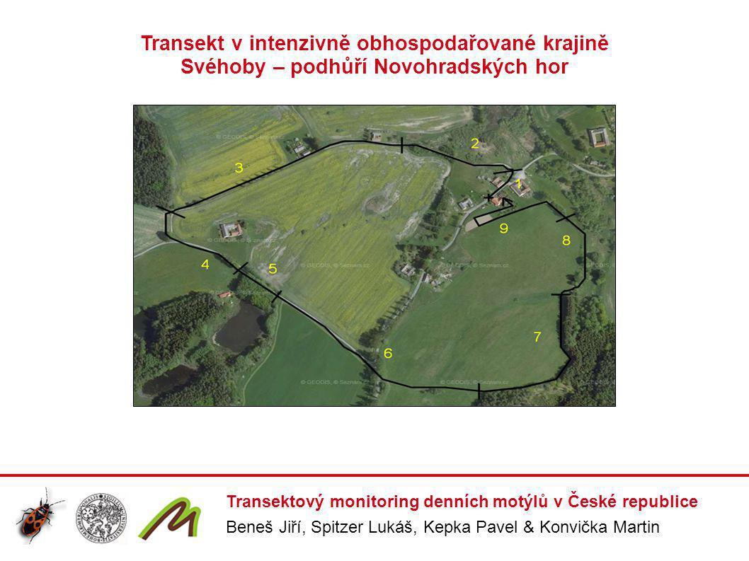 Transektový monitoring denních motýlů v České republice Beneš Jiří, Spitzer Lukáš, Kepka Pavel & Konvička Martin Transekt v intenzivně obhospodařované