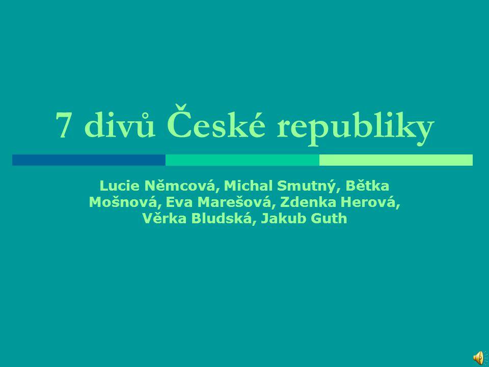 7 divů České republiky  Pražský hrad Pražský hrad  Karlštejn Karlštejn  Červená Lhota Červená Lhota  Telč Telč  Kostel sv.