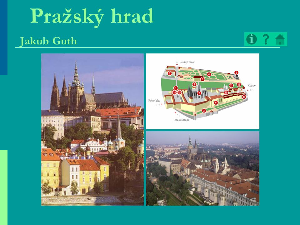 Pražský hrad  od konce 9.stol.