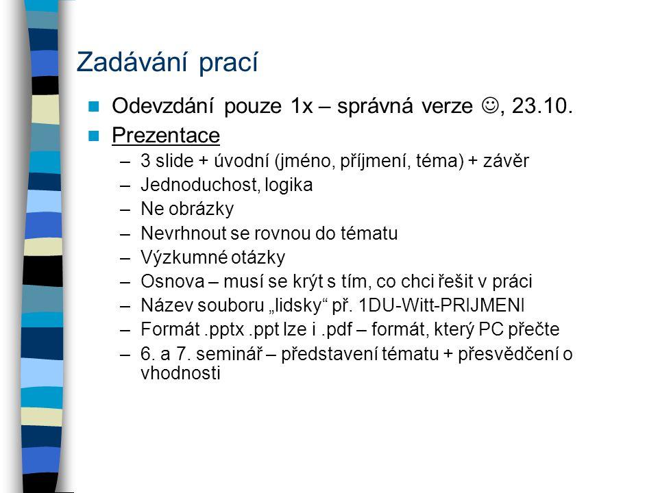 Příklad vymezení tématu –VO: Jak právo EU ovlivňuje český legislativní proces a chování jeho aktérů.