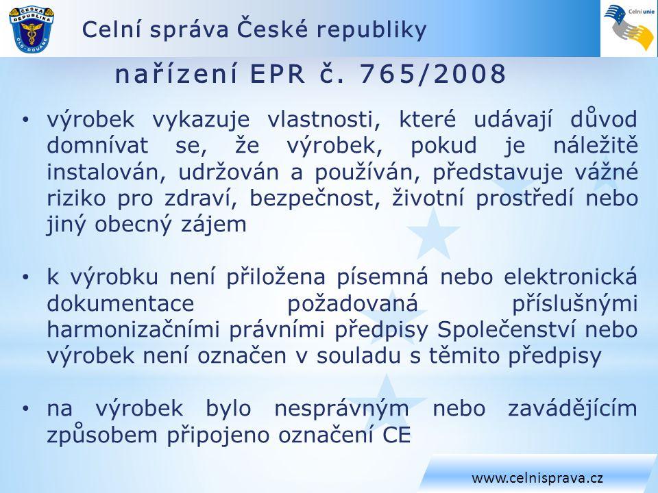 Celní správa České republiky www.celnisprava.cz nařízení EPR č.
