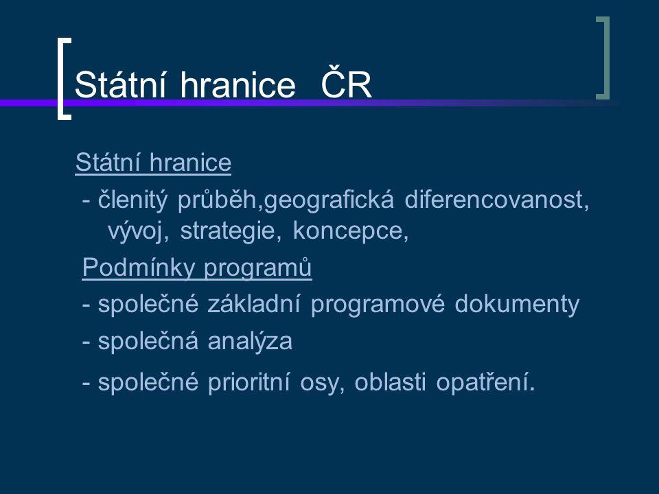 Státní hranice ČR Cca 15 let přeshraničních programů s podporou EU PŘEDVSTUPNÍ PROGRAMY EU – CREDO, CBC Phare – Velké investiční projekty silnice Deštné – Orl.