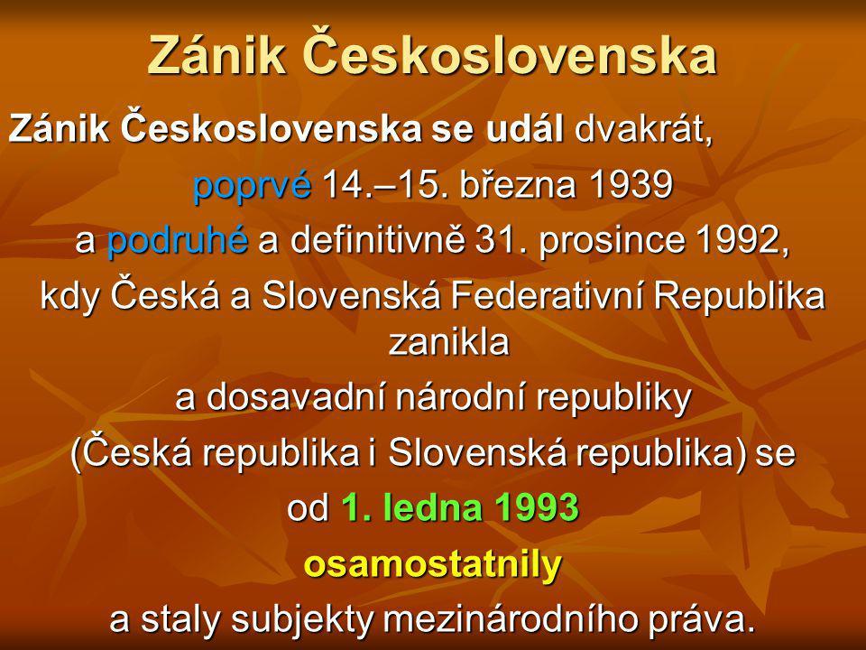 Politické změny 29.prosince 1989 byl zvolen prezidentem doma i v zahraničí uznávaný Václav Havel.