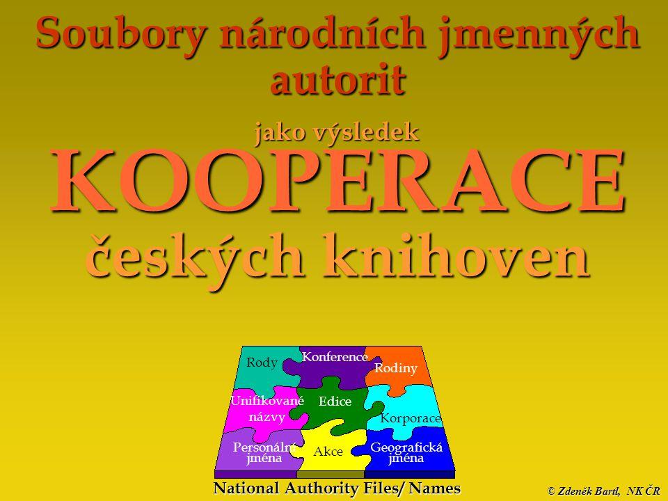 © Zdeněk Bartl, NK ČR Národní autority jako výsledek kooperace knihoven Staré tisky 2003 Kontakt, informace PhDr.