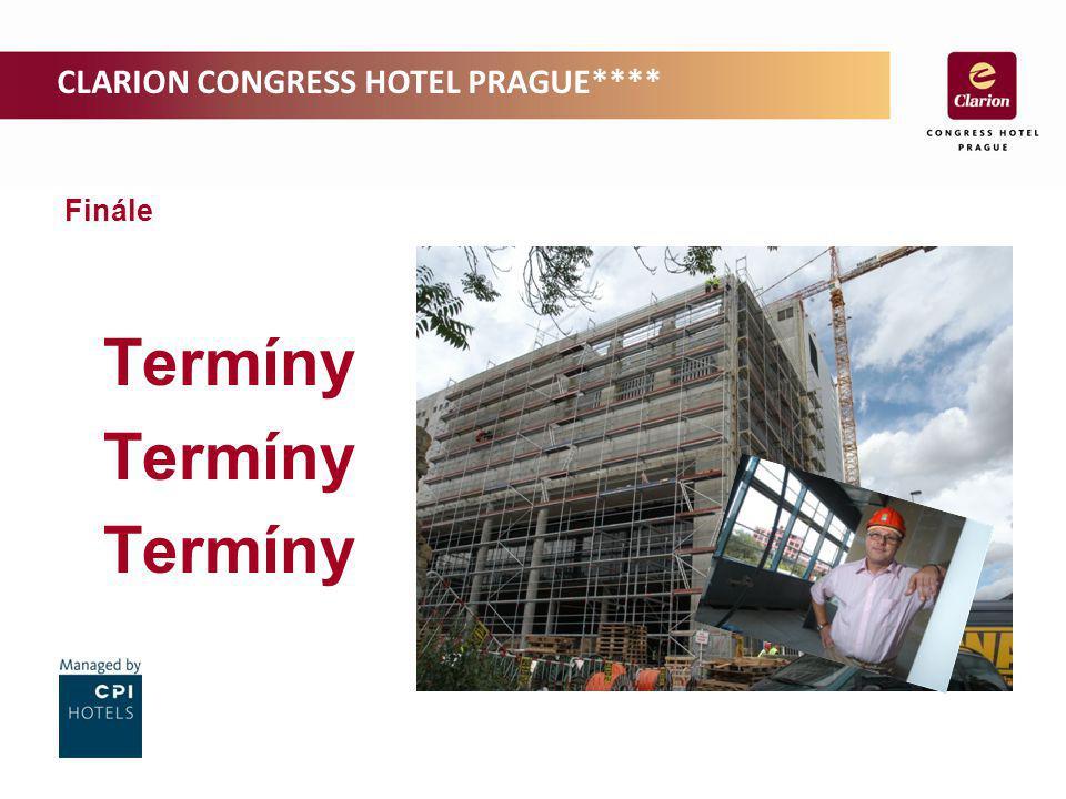 CLARION CONGRESS HOTEL PRAGUE**** Finále Termíny