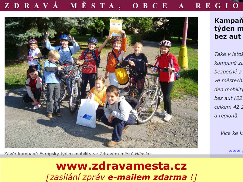 5 www.dobrapraxe.cz [165 příkladů z 50ti míst v ČR i zahraničí]