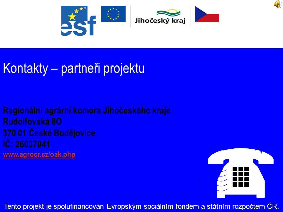 Kontakty – partneři projektu Nadační fond při SZEŠ Písek Čelakovského 200 379 01 Písek IČ: 60869721 www.szespisek.cz/skola/nadace.htm Tento projekt je