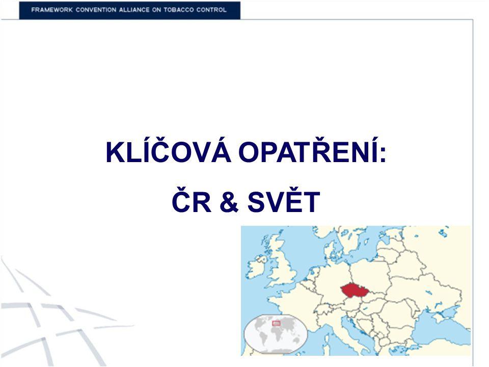 KLÍČOVÁ OPATŘENÍ: ČR & SVĚT