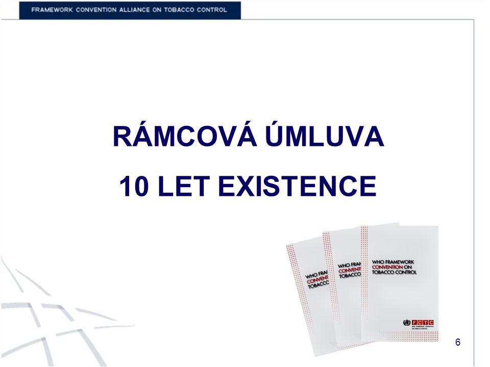 RÁMCOVÁ ÚMLUVA 10 LET EXISTENCE 6