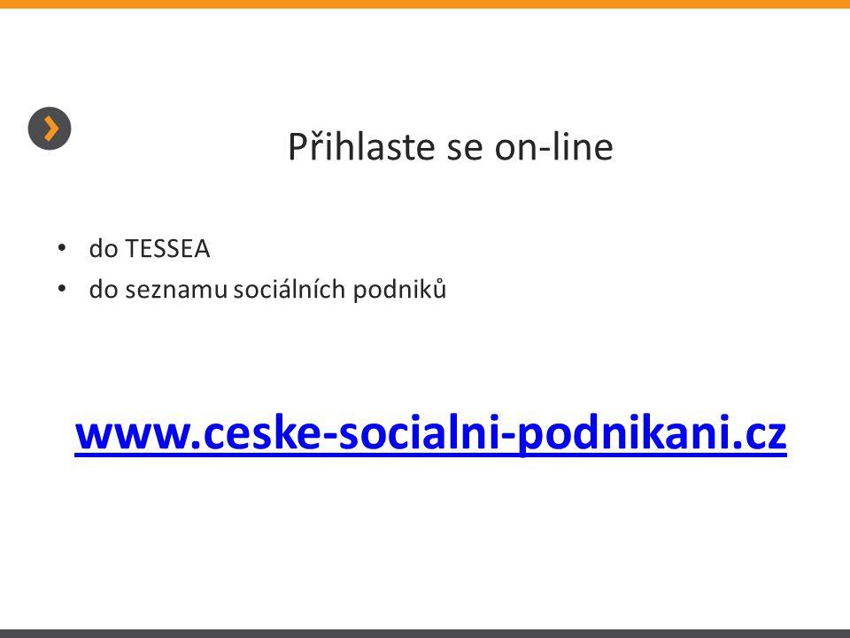 Přihlaste se on-line do TESSEA do seznamu sociálních podniků www.ceske-socialni-podnikani.cz