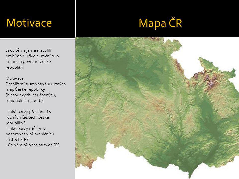 Jako téma jsme si zvolili probírané učivo 4. ročníku o krajině a povrchu České republiky.