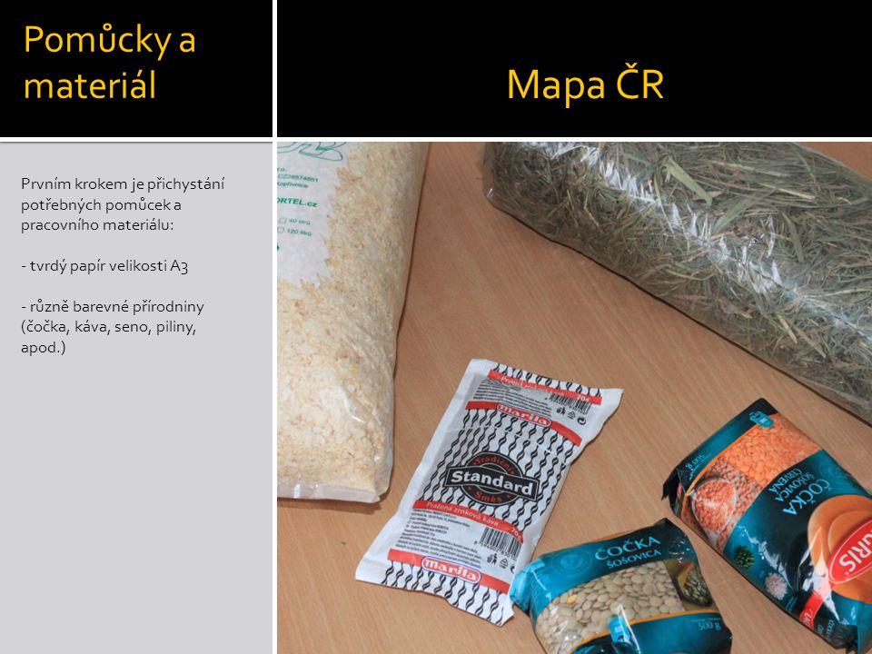 Prvním krokem je přichystání potřebných pomůcek a pracovního materiálu: - tvrdý papír velikosti A3 - různě barevné přírodniny (čočka, káva, seno, pili
