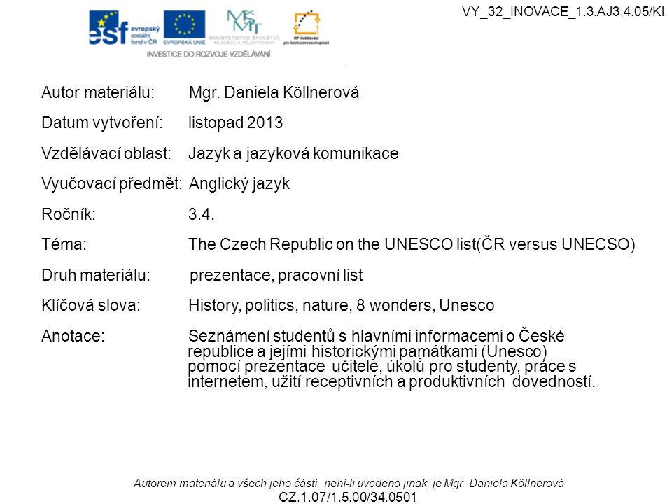 Metodický list 1.Studenti si zopakují základní vědomosti o České republice.