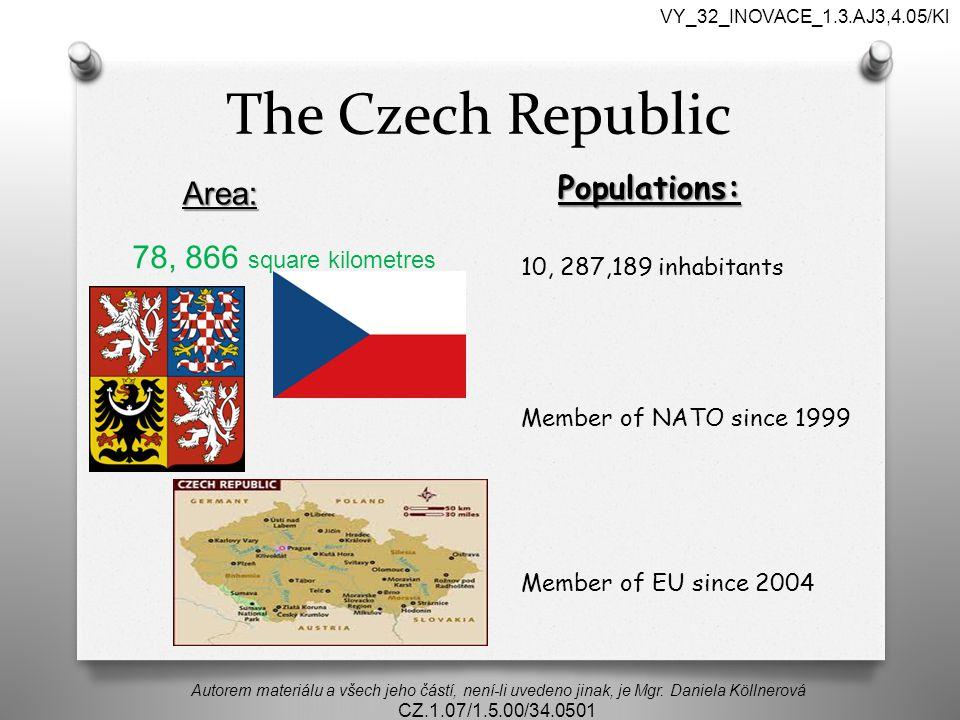 The Czech Republic Autorem materiálu a všech jeho částí, není-li uvedeno jinak, je Mgr.