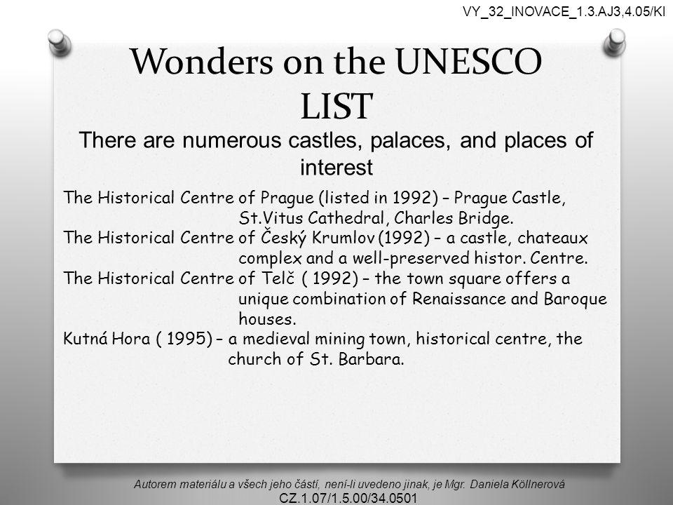Wonders on the UNESCO LIST Autorem materiálu a všech jeho částí, není-li uvedeno jinak, je Mgr.