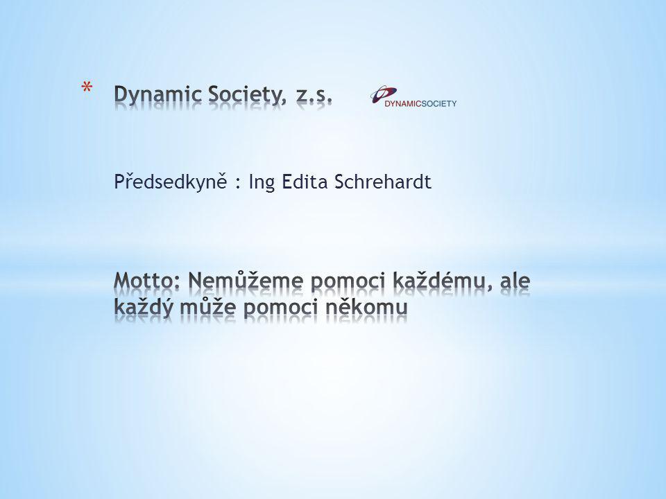 Předsedkyně : Ing Edita Schrehardt