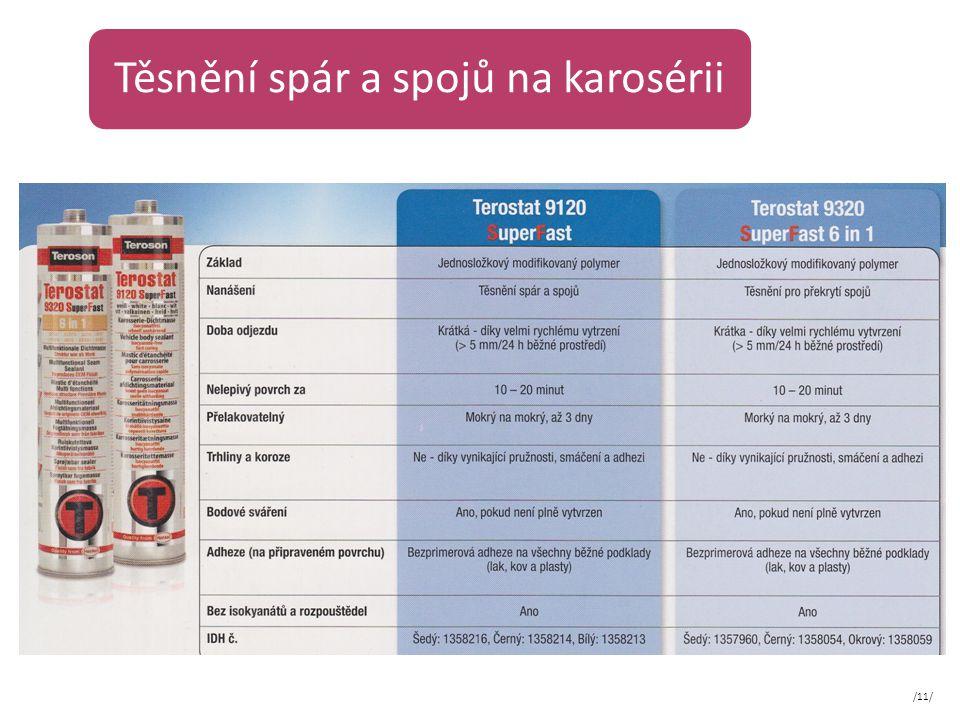 Těsnění spár a spojů na karosérii /11/