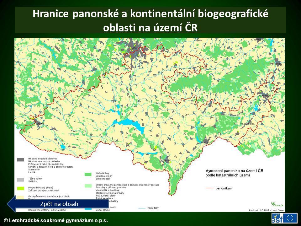 © Letohradské soukromé gymnázium o.p.s. Hranice panonské a kontinentální biogeografické oblasti na území ČR Zpět na obsah