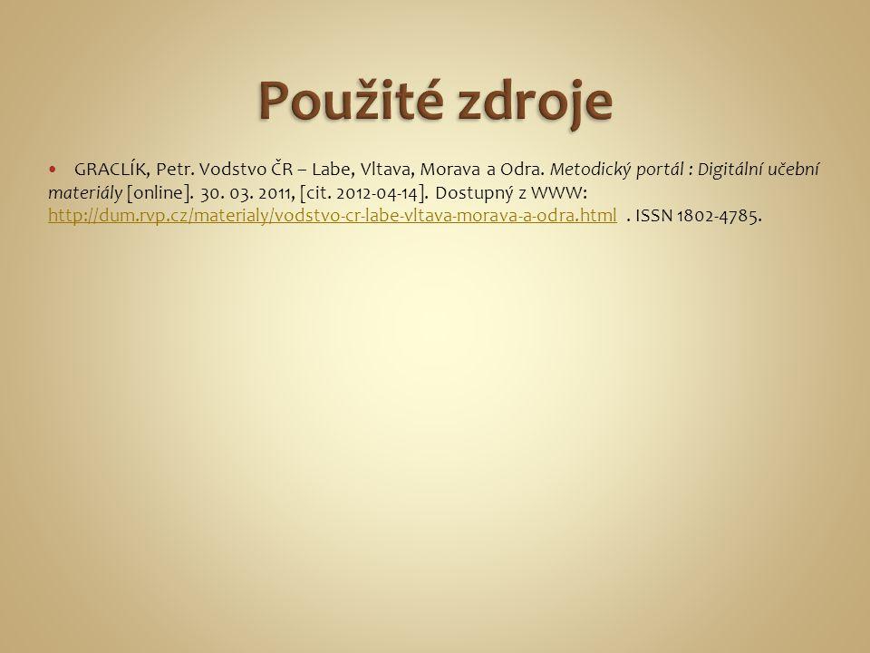 GRACLÍK, Petr.Vodstvo ČR – Labe, Vltava, Morava a Odra.