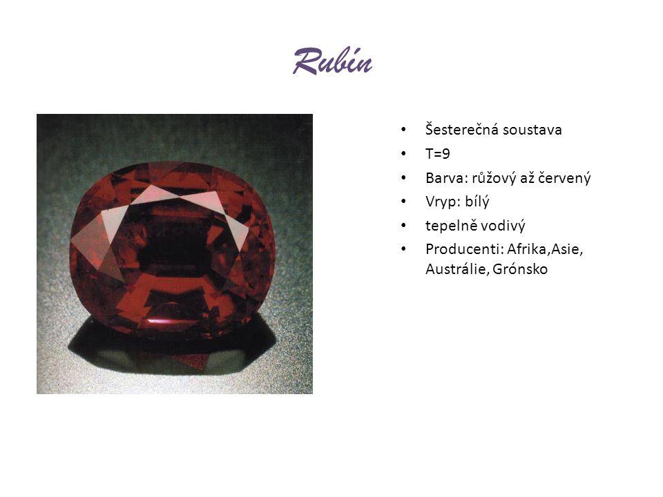 Rubín Šesterečná soustava T=9 Barva: růžový až červený Vryp: bílý tepelně vodivý Producenti: Afrika,Asie, Austrálie, Grónsko