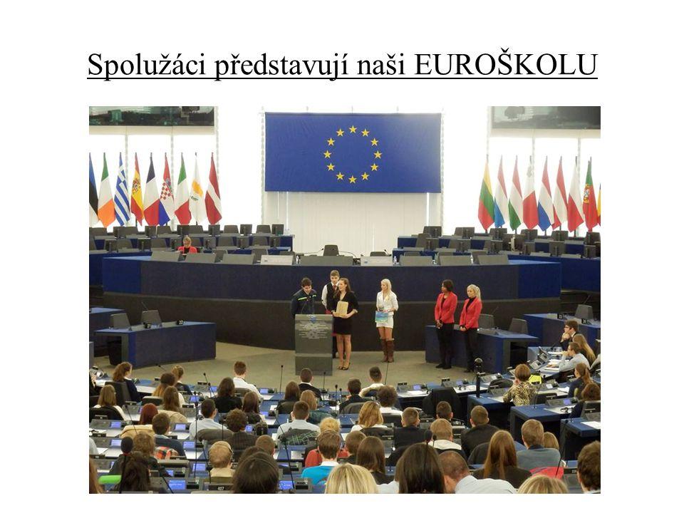 Spolužáci představují naši EUROŠKOLU