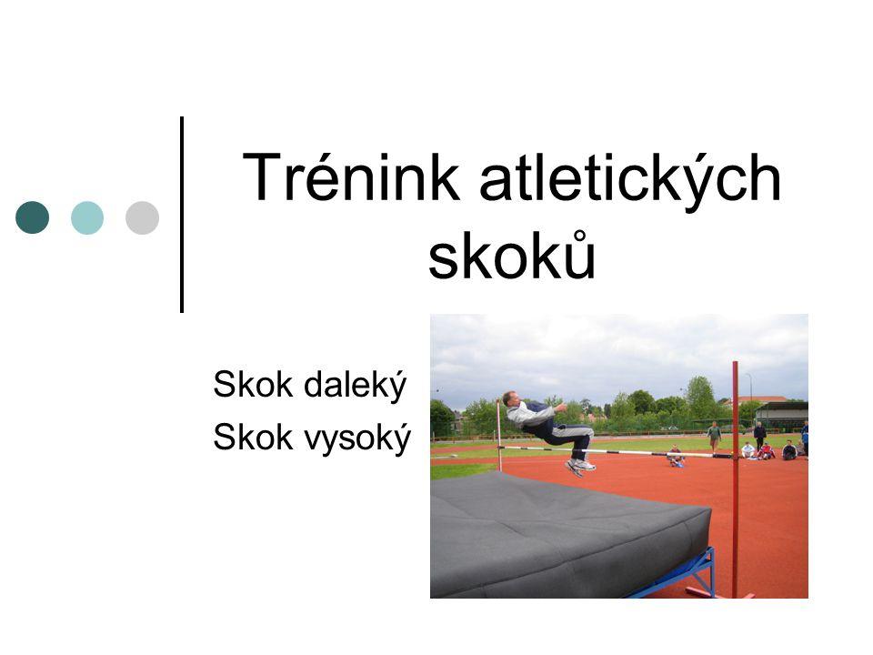 Skok daleký – evidence OTU STU - rozvoj akcelerace (km) - rozvoj rychlost (km) - rychlostní vytrvalost (km) - tempová vytrvalost (km) - obecná vytrvalost (km) - běh se zátěží (km) - rozběhy (počet) - skoky z krátkého a dlouhého rozběhu - technická imitační cvičení – předodrazový rytmus (počet) - horizontální a vertikální odrazy (počet) - posilování obecné (čas) - posilování dynamické (čas) - posilování na trenažerech (počet)
