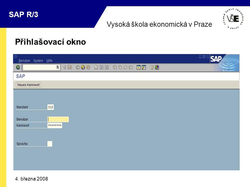 Vysoká škola ekonomická v Praze SAP R/3 4. března 2008 Přihlašovací okno
