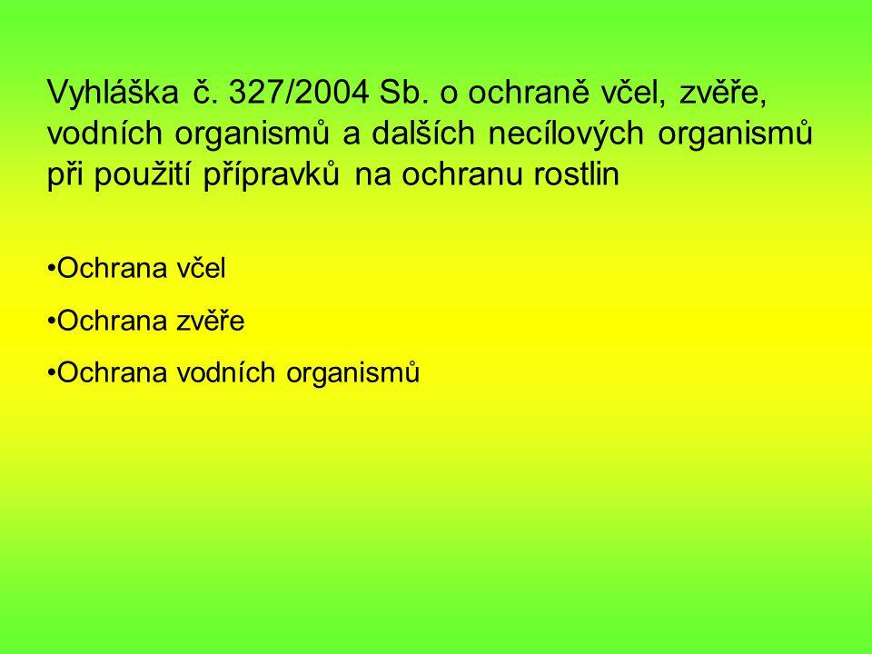 Vyhláška č.327/2004 Sb.