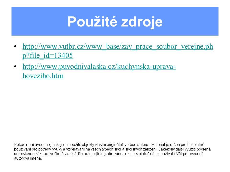 Použité zdroje http://www.vutbr.cz/www_base/zav_prace_soubor_verejne.ph p?file_id=13405http://www.vutbr.cz/www_base/zav_prace_soubor_verejne.ph p?file