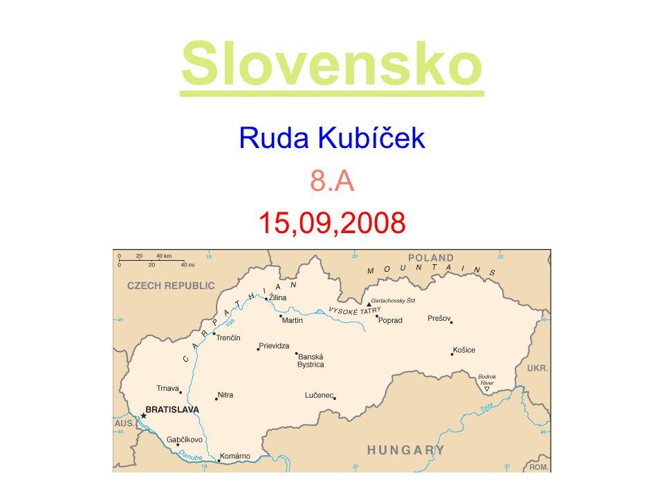 Slovensko Ruda Kubíček 8.A 15,09,2008