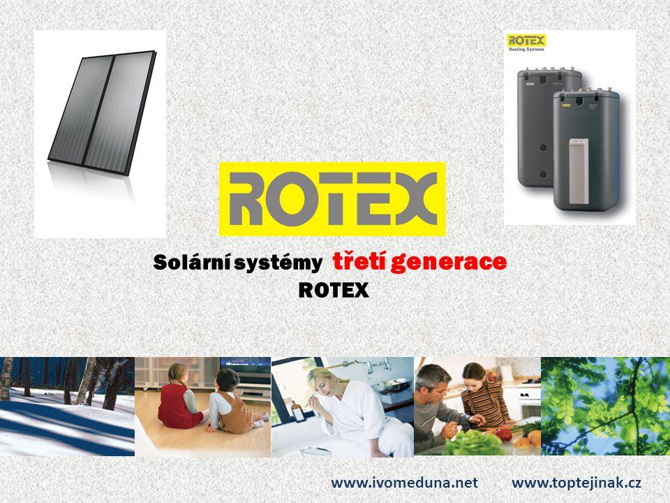 Solární systémy třetí generace ROTEX www.ivomeduna.net www.toptejinak.cz