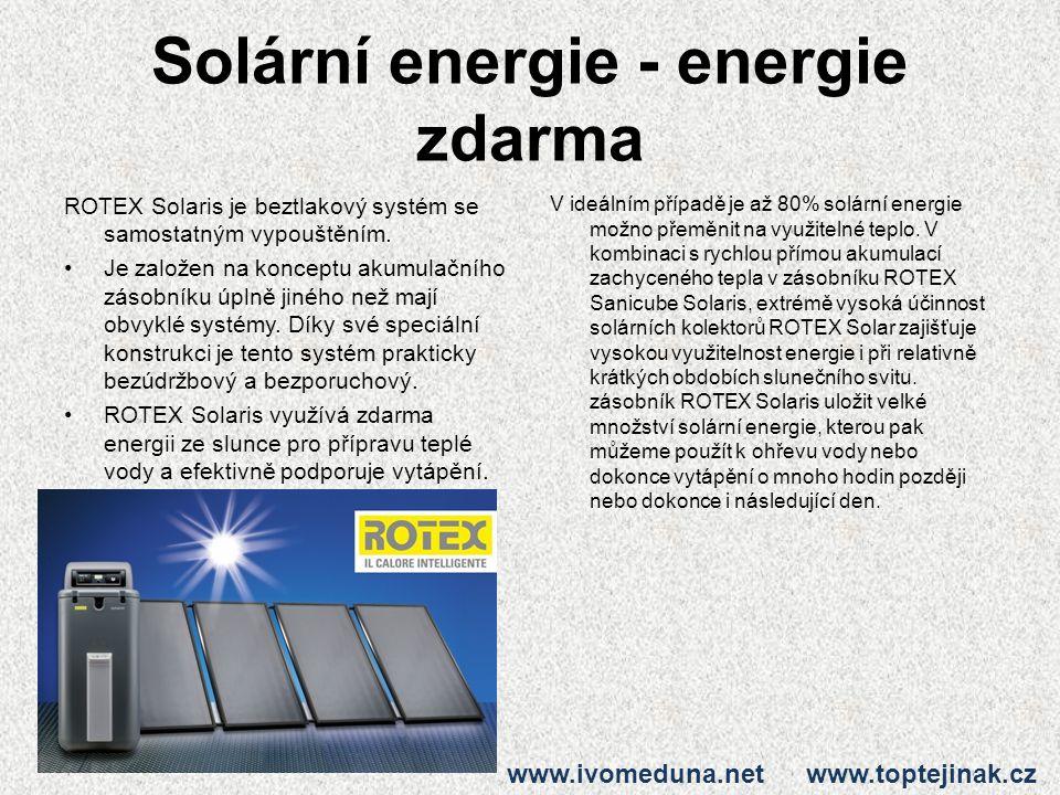 Solární energie - energie zdarma ROTEX Solaris je beztlakový systém se samostatným vypouštěním.
