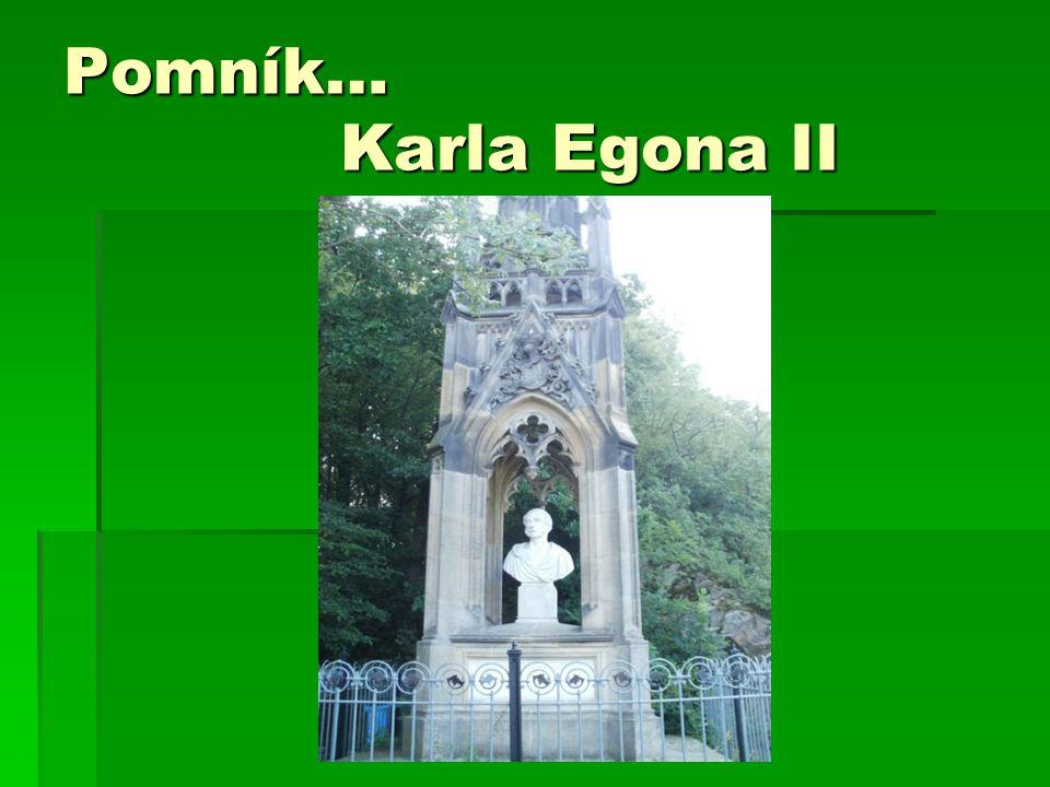 Pomník… Karla Egona II