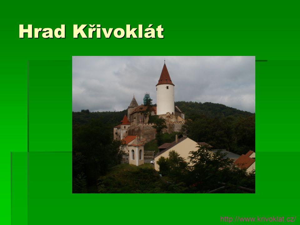 Hrad Křivoklát http://www.krivoklat.cz/