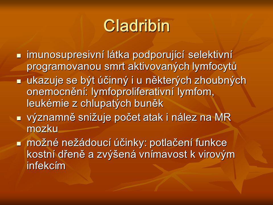 Cladribin imunosupresivní látka podporující selektivní programovanou smrt aktivovaných lymfocytů imunosupresivní látka podporující selektivní programo