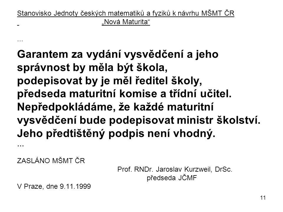 """11 Stanovisko Jednoty českých matematiků a fyziků k návrhu MŠMT ČR """"Nová Maturita ..."""