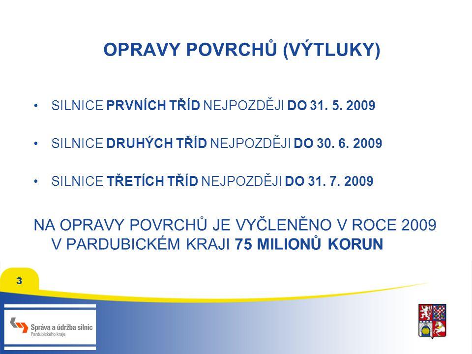 4 AKCE ROKU 2009 – OPRAVA SILNICE I/17 (Chrudim – Vysoké Mýto) 1.